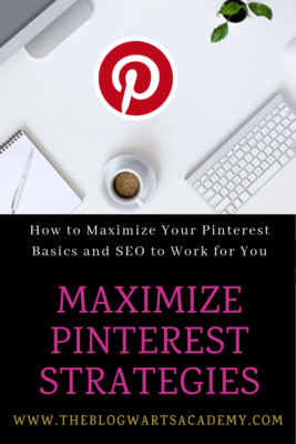 Pinterest Basics-a Guide to Optimize Pinterest. Maximizing Pinterest Strategies.