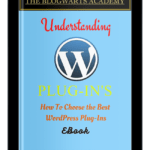 Blogwarts Academy Understanding WordPress Plugins EBook