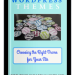 Guide to Choosing the Best WordPress Themes