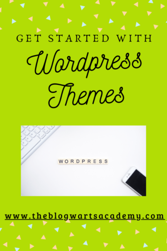 Get Started with WordPress Themes for Bloggers